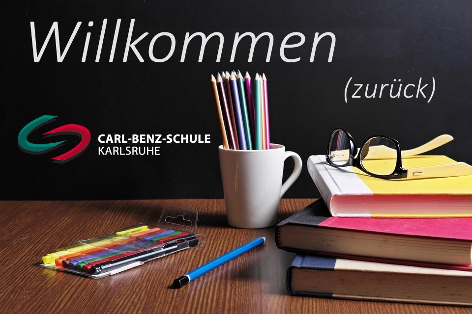Willkommen (zurück) an der Carl-Benz-Schule
